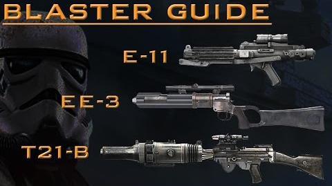 Star Wars Battlefront Blaster guide E11, EE 3, T21 b