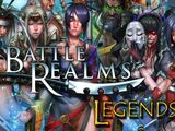 Battle Realms Legends