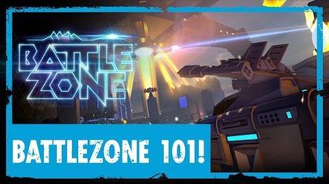 Battlezone 101!