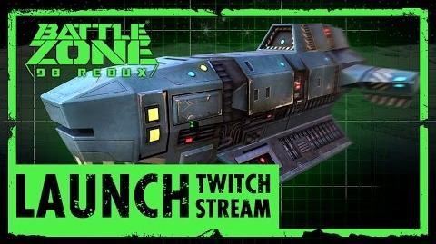 Battlezone 98 Redux Launch Stream