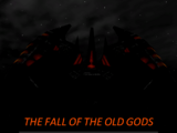 The Fall of the Old Gods