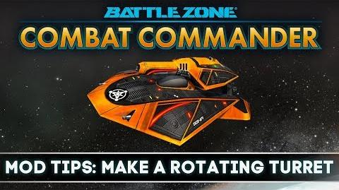 Battlezone Combat Commander - Mod Tips Make a Rotating Turret