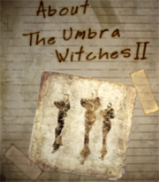 About The Umbra Witches II