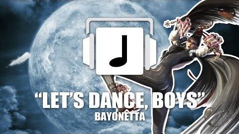 """Let's Dance, Boys"" Bayonetta Remix"