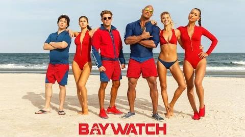 Baywatch International Trailer Paramount Pictures International