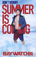 Baywatch Summer Is Coming character Ronnie poster