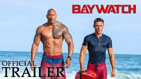 BAYWATCH Official Trailer