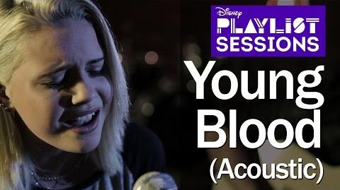 Bea Miller Young Blood (Acoustic) Disney Playlist Sessions
