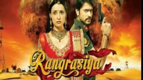 Rangrasiya Theme Song Colors