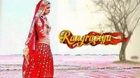 Sanaya Irani's Rang Rasiya FIRST LOOK OUT -- EXCLUSIVE VIDEO