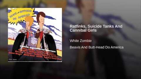 Ratfinks, Suicide Tanks And Cannibal Girls