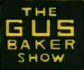 The Gus Baker Show.png