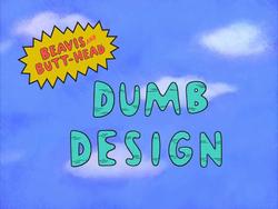 Dumb Design