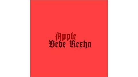 Bebe Rexha - Apple