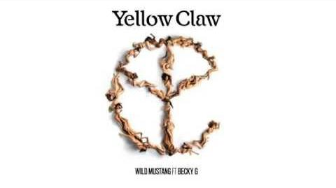 Yellow Claw & Cesqeaux - Wild Mustang Ft