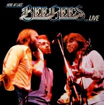 Here At Last ... Bee Gees ... Live