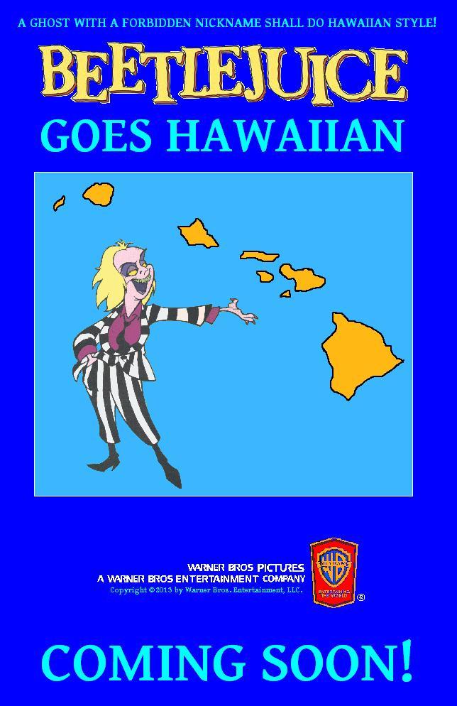 Beetlejuice Goes Hawaiian