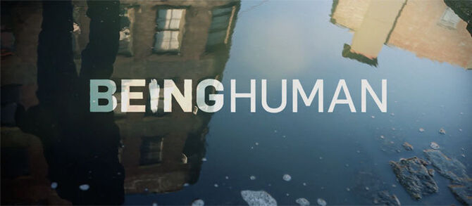 Being Human Voice-Over