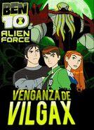 Ben 10 la Venganza de Vilgax