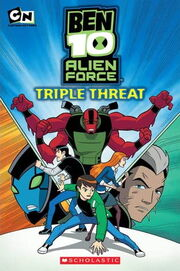 Triple Threat (Ben 10 Alien Force Story Books)
