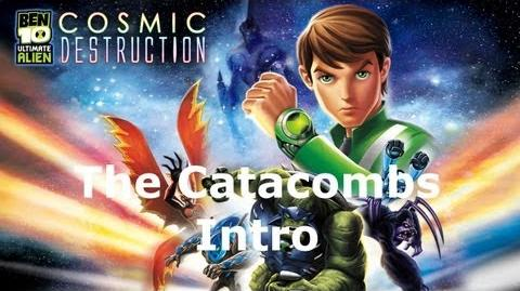 Ben 10 The Catacombs - Intro