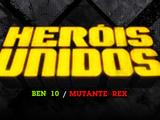 Ben 10/Mutante Rex: Heróis Unidos (jogo)