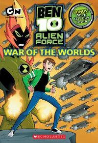 War of the Worlds (Ben 10 Alien Force Chapter Books (Mass Market))