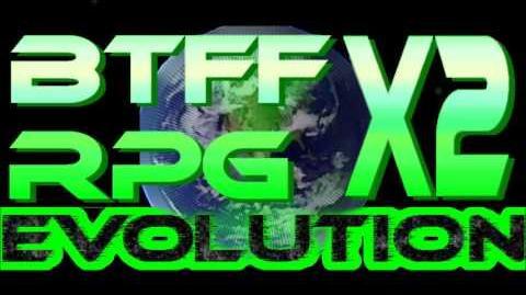 BTFF RPG X2: Evolution/Soundtrack