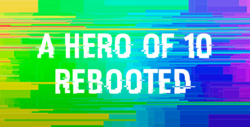 A hero of 10 Rebooted logo