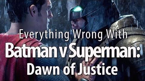 Everything Wrong With Batman v Superman Dawn of Justice