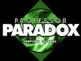 Professor Paradox: Temporal Galaxies