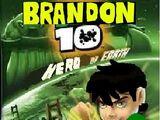 Brandon 10: Hero of Earth