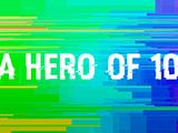 A Hero of 10