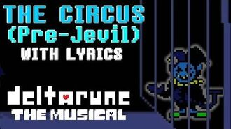 The Circus (Pre-Jevil) WITH LYRICS - deltarune THE MUSICAL IMSYWU