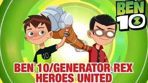 Ben 10 Videos/Ben 10 Reboot Season 2 Generator Rex Cross Over Concept