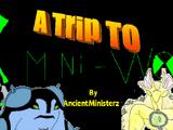 A Trip To Omni-World