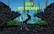 XLREK Into Quickness