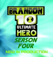 Brandon 10 UH Season 4 (In Production)