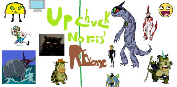 Upchuck Norris Revenge