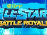 BTFF All-Stars Battle Royale