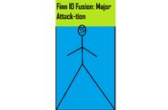Finn 10 Fusion: Major Attack-tion