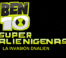 Ben 10: Super alienigenas: La invasión DNAlien