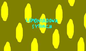Lemoniadowa sytuacja
