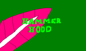 Hammer Hood