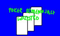 Poker odmieniajacy wszystko