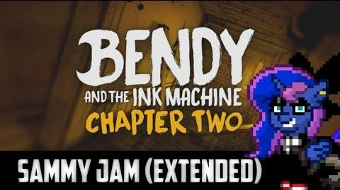 Bendy And The Ink Machine ''Chapter Two'' ''Sammy Jam'' OST (Extended)
