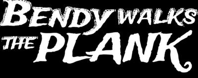 Title BendyWalksThePlank
