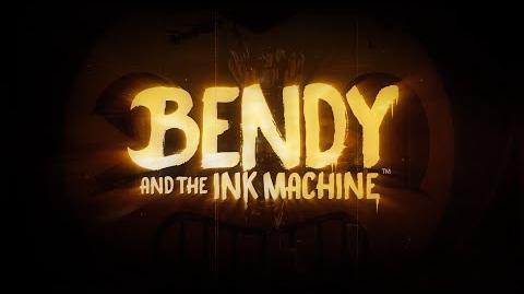 """""""Bendy and the Ink Machine"""" - Console Trailer"""
