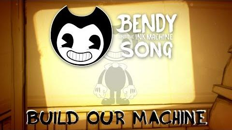 BENDY AND THE INK MACHINE SONG (Build Our Machine) LYRIC VIDEO - DAGames-0