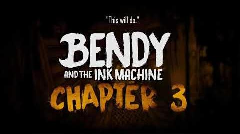 Henry Dialogues of Chapter 3 (Bendy And The Ink Machine Chapter 3)